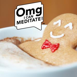 OMG! I Can Meditate